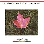Kent Heckaman Transitions