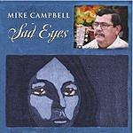 Mike Campbell Sad Eyes