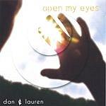 Dan & Lauren Open My Eyes