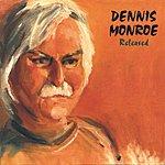 Dennis Monroe Released