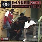 Danger Team What It Is (Parental Advisory)