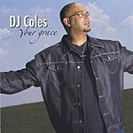 DJ Coles Your Grace