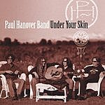 Paul Hanover Under Your Skin