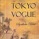 Tokyo Vogue Synthetic Bliss