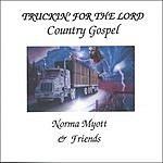 Norma Myott & Friends Truckin' For The Lord