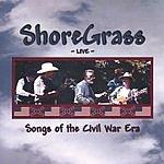 ShoreGrass Songs Of The Civil War Era