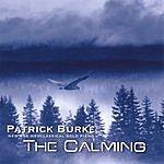 Patrick Burke The Calming