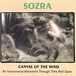 Sozra Canvas Of The Mind: An Instrumental Movement Through Time And Space