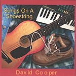 David Cooper Songs On A Shoestring