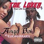 Angel Boi Toe Lover (Parental Advisory)