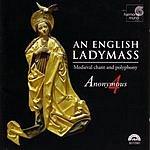 Anonymous 4 An English Ladymass