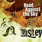 Eisley Head Against The Sky (EP)