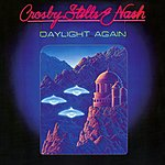 Crosby, Stills & Nash Daylight Again (Bonus Tracks)