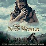 James Horner The New World: Original Motion Picture Score