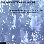 The Dechellis Chamber Quartet Making The Argument For The Line