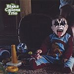 The Blake Callens Trio The Blake Callens Trio