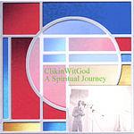 Clikinwitgod A Spiritual Journey