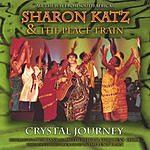 Sharon Katz & The Peace Train Crystal Journey