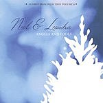 Neal & Leandra Angels And Fools: A Christmas Collection, Vol.2