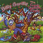 Billy Gorilly Billy Gorilly & The Candy Appletree Family