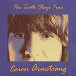 Caren Armstrong The Truth Stays True