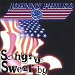 Johnny Philko Songs To Swear By