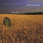 Karen Savoca In The Dirt