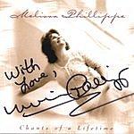 Melissa Phillippe Chants Of A Lifetime-Autographed