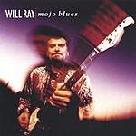 Will Ray Mojo Blues