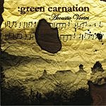 Green Carnation The Acoustic Verses