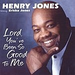 The Henry Jones Trio Lord You've Been So Good To Me