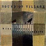 Mika Pohjola Sound Of Village