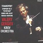 Pyotr Ilyich Tchaikovsky Symphony No.6; Romeo And Juliet Fantasy Overture
