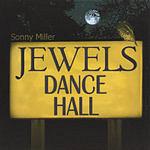 Sonny Miller Jewels Dance Hall