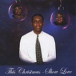Andre Menefee & The Skinner Sisters This Christmas - Show Love