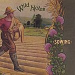Wild Notes Sowing