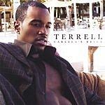 Terrell Carlela's Reign