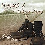 Cinder Bridge Highways And Hiking Shoes