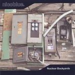 Nicoblue Nuclear Backyards (EP)