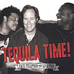 Paul Tillotson Paul Tillotson The Love Trio Tequila Time