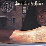 B-Phatz Ambition And Drive