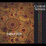 Central Services We're All Smarter Now (EP)