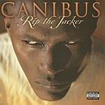 Canibus Rip The Jacker (Parental Advisory)