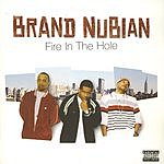 Brand Nubian Fire In The Hole (Parental Advisory)