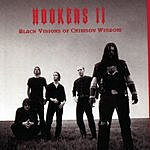 Hookers Black Visions Of Crimson Wisdom