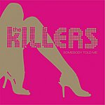 The Killers Somebody Told Me (CD2)