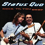 Status Quo Rock Til You Drop