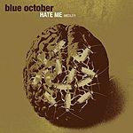 Blue October Hate Me (Medley)