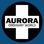 Aurora Ordinary World (6 Track Maxi-Single)