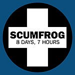 The Scumfrog 8 Days, 7 Hours